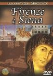 Le città nel Medioevo. Firenze e Siena. DVD di