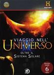 Viaggio nell'universo. DVD + Libro DVD di