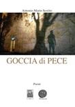 Goccia di pece Libro di  Antonio Mario Sestito