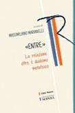 «Entre». La relazione oltre il dualismo metafisico Ebook di