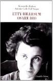 Etty Hillesum. Osare Dio Libro di  Alessandro Barban, Antonio C. Dall'Acqua