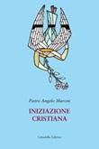 Iniziazione cristiana Libro di  Pietro Angelo Muroni