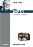 Karl Barth ....per chi non ha tempo