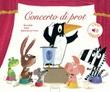 Concerto di prot. Ediz. a colori Libro di  Guido Van Genechten
