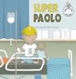 Super Paolo. Ediz. a colori Libro di  Lies Scaut
