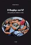 Il rugby: cos'è? Una guida per andare in meta