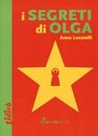 I segreti di Olga Libro di  Anna Lavatelli