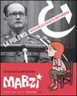 Marzi 1984-1987. Vol. 1: Libro di  Sylvain Savoia, Marzena Sowa