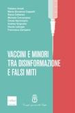 Vaccini e minori tra disinformazione e falsi miti Ebook di