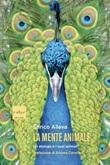 La mente animale. Un etologo e i suoi animali. Nuova ediz. Ebook di  Enrico Alleva