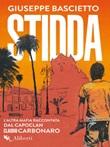 Stidda. L'altra mafia raccontata dal capoclan Claudio Carbonaro Ebook di  Giuseppe Bascietto