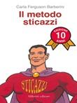 Il metodo sticazzi. Ediz. speciale Ebook di  Carla Ferguson Barberini