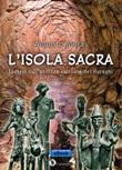 L' isola sacra. Ipotesi sull'utilizzo cultuale dei nuraghi Ebook di  Augusto Mulas, Augusto Mulas