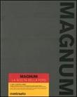 Magnum. La scelta della foto. Ediz. illustrata Libro di
