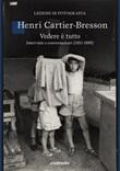 Vedere è tutto. Interviste e conversazioni (1951-1998) Ebook di  Henri Cartier-Bresson
