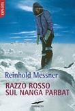 Razzo rosso sul Nanga Parbat Libro di  Reinhold Messner