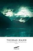 La montagna incantata Libro di  Thomas Mann