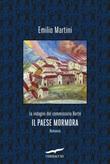 Il paese mormora. Le indagini del commissario Berté Ebook di  Emilio Martini