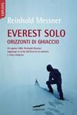 Everest solo. Orizzonti di ghiaccio Ebook di  Reinhold Messner