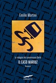 Il caso Mariuz. Le indagini del commissario Bertè Ebook di  Emilio Martini