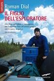 Il figlio dell'esploratore Ebook di  Roman Dial