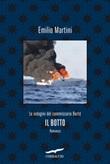 Il botto. Le indagini del commissario Bertè Ebook di  Emilio Martini
