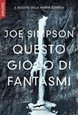 Questo gioco di fantasmi Ebook di  Joe Simpson