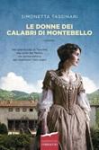 Le donne dei Calabri di Montebello Ebook di  Simonetta Tassinari