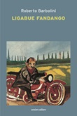 Ligabue fandango Libro di  Roberto Barbolini