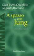 A spasso con Jung. Nuova ediz. Ebook di  Gian Piero Quaglino, Augusto Romano