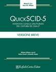 Quick SCID-5. Intervista clinica strutturata per i disturbi del DSM-5. Versione breve Libro di  Michael B. First, Janet B.W. Williams
