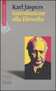 Introduzione alla filosofia Libro di  Karl Jaspers
