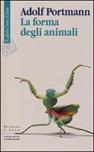 La forma degli animali