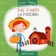 The farm-La fattoria. Ediz. a colori Libro di  Alena Razumova