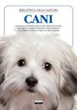 Cani. Ediz. illustrata Libro di