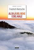 Al di là del bene e del male. Ediz. integrale Ebook di  Friedrich Nietzsche