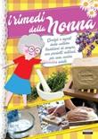 I rimedi della nonna. Ediz. illustrata Ebook di