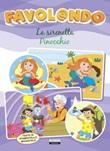 La Sirenetta-Pinocchio. Favl@ando. Ediz. in stampatello maiuscolo Libro di