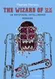 The wizard of RA. Vs Artificial Intelligence Libro di  Maurizio Morucci