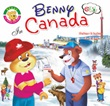Benny in Canada. The world explorer. Ediz. italiana e inglese Libro di