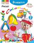 Divertiti colorando 2. Ediz. illustrata Libro di