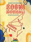 Sogni musicali per giovani pianisti Libro di  Remo Vinciguerra