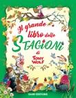 Il grande libro delle stagioni Libro di  Anna Casalis