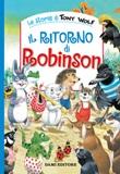 Il ritorno di Robinson. Ediz. a colori Libro di  Peter Holeinone, Tony Wolf