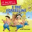 I tre porcellini Libro di  Tony Wolf