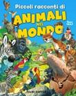 Piccoli racconti di animali nel mondo Ebook di  Pierangela Fiorani