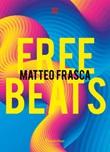 Free beats Ebook di  Matteo Frasca