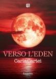 Verso l'Eden Ebook di  Carla Cartei