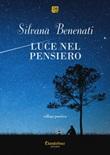 Luce nel pensiero Ebook di  Silvana Benenati