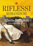 Riflessi romaneschi Ebook di  Alberto Battistelli